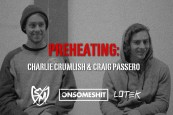 Preheating: Charlie and Craig